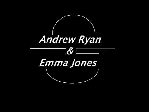 Andrew Ryan - I Like The Way You Smile - Andrew Ryan & Emma Jones