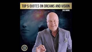 Top 5 Quotes On Dreams And Vision