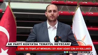 AK Parti Konya'da temayül heyecanı