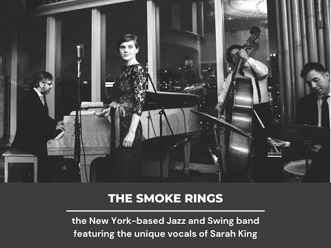 """""""This Can't Be Love"""" - Sarah King & The Smoke Rings"""