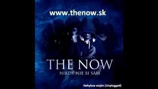 Video THE NOW - Nehybne stojím (Unplugged)