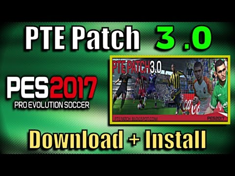 Steam Community :: Video :: [PES 2017] PTE Patch 3.0 : Download + Install on PC