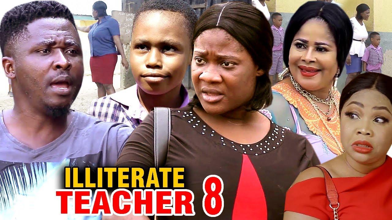 Illiterate Teacher (2020) (Part 8)