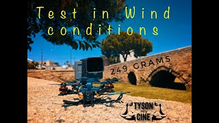 Tyson cine fpv 249 gr -no naked gopro-Wind test +20kmh