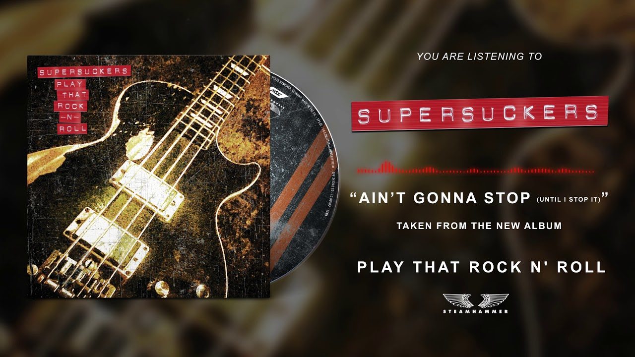 SUPERSUCKERS - Ain't gonna stop