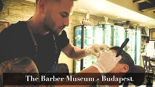 💈 The Barber Museum Wet Shave | Budapest, Hungary