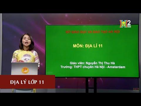 MÔN ĐỊA LÝ - LỚP 11 | BÀI 10: CHND TRUNG HOA (TRUNG QUỐC) -TIẾT 2 | 17H10 NGÀY 09.04.2020 | HANOITV
