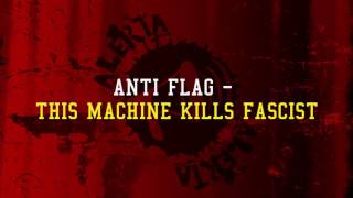 Anti Flag - This Machine Kills Fascist