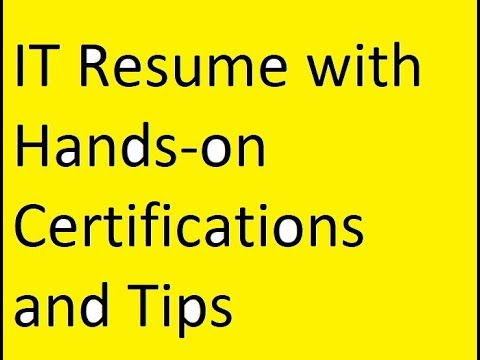IT Resume with Hands-on Certifications and Tips - YouTube
