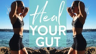 HEAL YOUR GUT | My Gut Health Tips | Bloating + Digestion