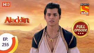 Aladdin   Ep 255   Full Episode   7th August, 2019