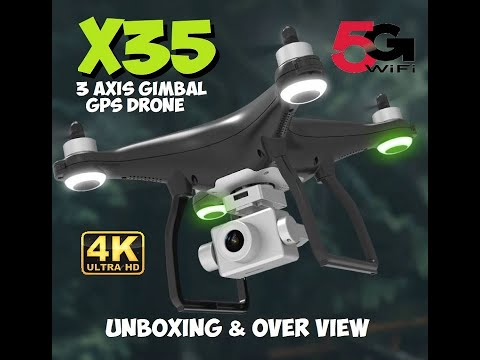 X35 1KM 5G Wifi GPS Drone With 3 Axis Gimbal 4K HD Camera Unboxing