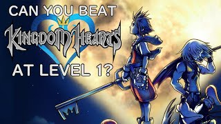 VG Myths - Can You Beat Kingdom Hearts At Level 1?