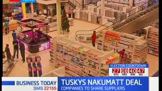 Tuskeys Nakumatt deal: Companies to share suppliers
