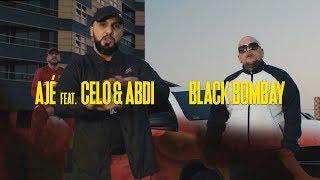 AJÉ Feat. CELO & ABDI  - Black Bombay ► Prod. Von Jimmy Torrio (Official Video)
