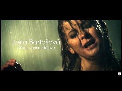 Iveta Bartošová - DĚKUJU VÁM, ANDĚLOVÉ (Official video)