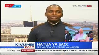 HATUA YA EACC: Maafisa wawili wakuu katika idara ya fedha wakamatwa
