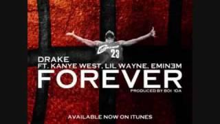 Drake - Forever (Ft. Kanye West,Lil Wayne & Eminem)