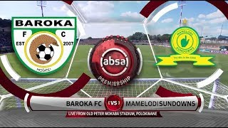 Absa Premiership 2018/19 | Baroka Vs Mamelodi Sundowns