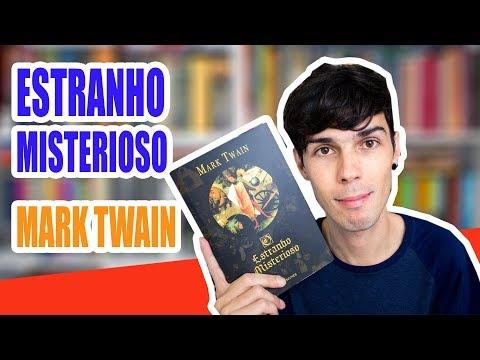 O Estranho Misterioso-  Mark Twain
