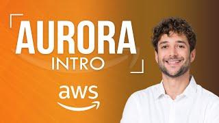 Amazon Aurora Introduction
