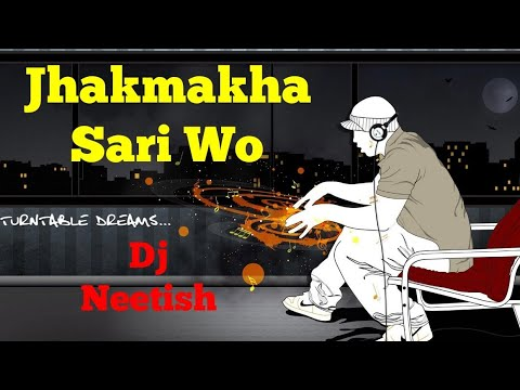 Jhakmakha Sari Wo Dj Neetish ||Chhattisgarh Dj Song||