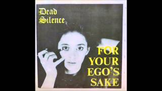 """Dead Silence """"For Your Ego's Sake"""" 7"""" EP. 1988."""
