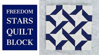 Lets Make A Freedom Stars Quilt Block - Mini Block Monday #23