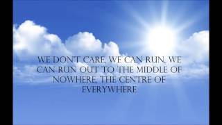 centre of everywhere lyrics