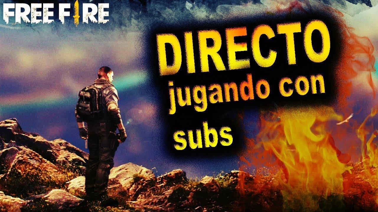 Free Fire Directo Jugando Con Subs Hoy La Nueva Actualizacion
