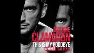 Antoine Clamaran Feat. Fenja - This Is My Goodbye (Thom Syma & Julien Stackler Remix)