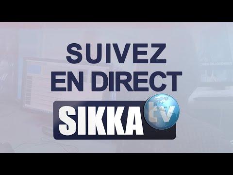 SIKKA TV – EN DIRECT – Le vrai visage de l'actualité en Afrique –  En continu 24h/24 SIKKA TV – EN DIRECT – Le vrai visage de l'actualité en Afrique –  En continu 24h/24