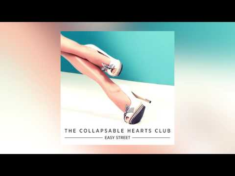 Easy Street (Song) by The Collapsable Hearts Club