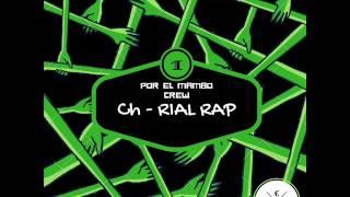Ch X RIAL RAP