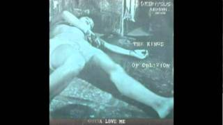 Kings Of Oblivion - gotta love me