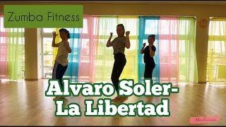 Alvaro Soler  La Libertad |ZUMBA FITNESS|