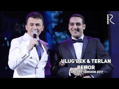 Ulug'bek Rahmatullayev & Terlan Novxani - Bemor | Улугбек ва Терлан - Бемор (concert version 2017) mp3 yukle - mp3.DINAMIK.az