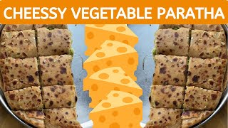Tasty Indian Street Vegetable Cheese Paratha  | #Knowledgeforall