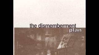 "The Dismemberment Plan - ""If I Don't Write"""