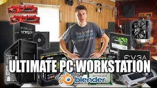 ULTIMATE PC WORKSTATION - $2000 - FOR BLENDER 3D