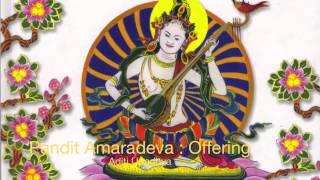 Aditi Upadhya - Pandit Amaradeva : Offering - YouTube