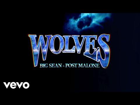 Big Sean – Wolves (Lyric Video) ft. Post Malone