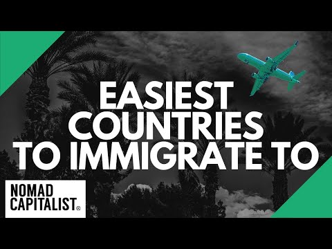 The Easiest Countries to Immigrate to
