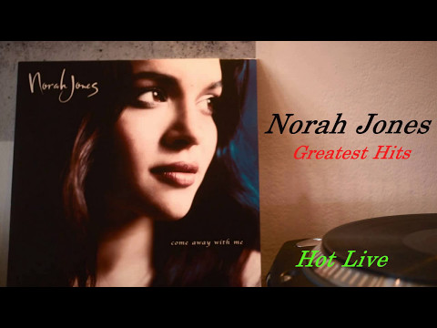 Norah Jones greatest hits full album - Best of Norah Jones 2017
