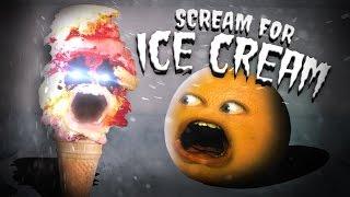 Annoying Orange - Scream for Ice Cream #Shocktober