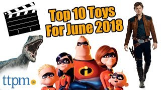 Top 10 Toys in June 2018