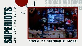 Sikoran Feat Bime - Aku Yang Malang 2 (superiots Cover)
