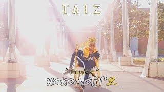 """Tai Z - NOKOMOTIV'2 """"Power"""" // Y&W"""