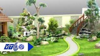 Tiểu cảnh sân vườn đem tài lộc cho gia chủ   VTC