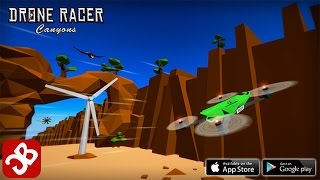 Drone Racer : Canyons - iOS/Android - Gameplay Video